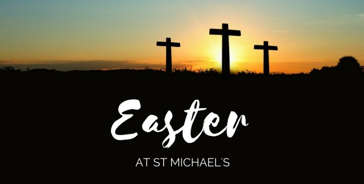Easter at St Michael's