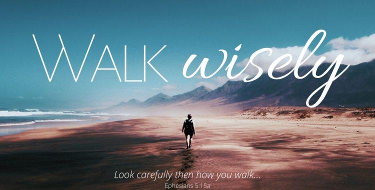 Walk Wisely